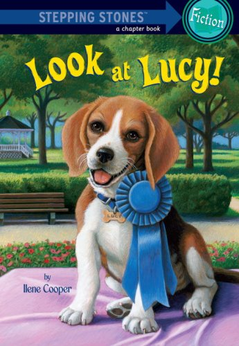 Absolutely Lucy #3: Look at Lucy! (A Stepping Stone Book(TM)) - Ilene Cooper