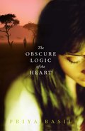 The Obscure Logic of the Heart