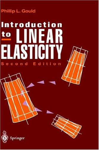 Introduction to Linear Elasticity - Phillip L. Gould