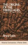 The Origins of the Middle Ages: Pirenne's Challenge to Gibbon