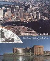 Federal Buildings in Context: The Role of Design Review
