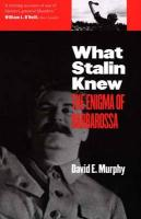 What Stalin Knew: The Enigma of Barbarossa
