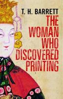 The Woman Who Discovered Printing - Barrett, Timothy Hugh
