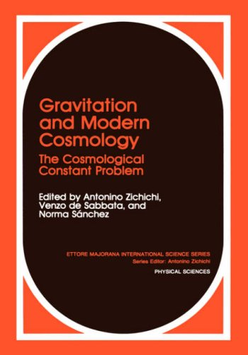 Gravitation and Modern Cosmology: The Cosmological Constants Problem (Ettore Majorana International Science Series) - N. Sánchez; A. Zichichi; V. de Sabbata