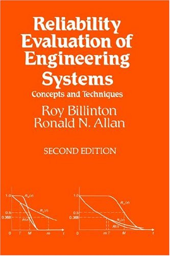 Reliability Evaluation of Engineering Systems: Concepts and Techniques - Roy Billinton; Ronald N. Allan