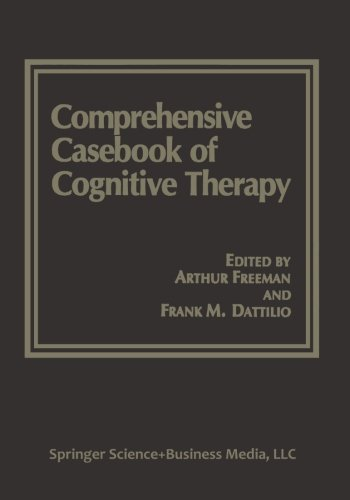 Comprehensive Casebook of Cognitive Therapy - Aurthur Freeman; Frank M. Dattilio