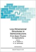 Low Dimensional Structures in Semiconductors