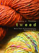 Tweed: More Than 20 Contemporary Designs to Knit - Thomas, Nancy J.