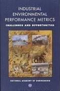 Industrial Environmental Performance Metrics: Challenges and Opportunities