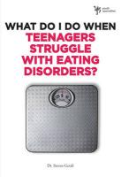 What Do I Do When Teenagers Struggle with Eating Disorders? - Gerali, Steven