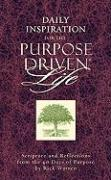 Daily Inspiration for the Purpose Driven(r) Life: Scriptures and Reflections from the 40 Days of Purpose