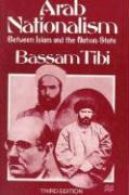 Arab Nationalism: Between Islam and the Nation-State