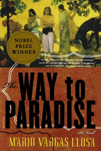 The Way to Paradise: A Novel - Vargas Llosa, Mario