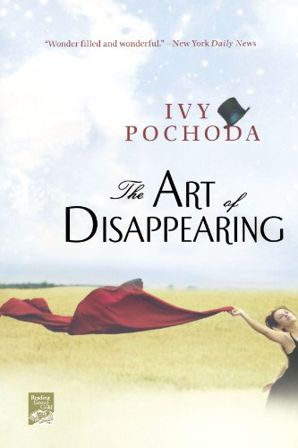 The Art of Disappearing: A Novel - Ivy Pochoda