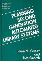 Planning Second Generation Automated Library Systems