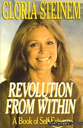 Revolution from Within: A Book of Self-Esteem - Steinem, Gloria