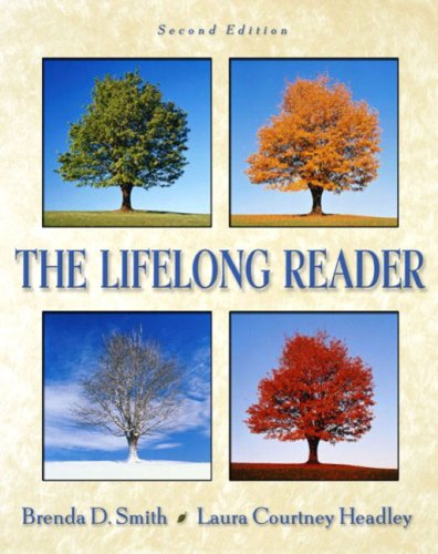 The Lifelong Reader (2nd Edition) - Brenda D. Smith; Laura Courtney Headley