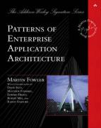 Patterns of Enterprise Application Architecture