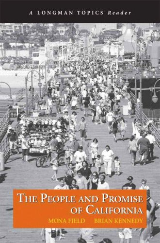 People and Promise of California, The (A Longman Topics Reader) - Mona Field; Brian Kennedy