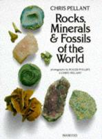 Rocks, Minerals and Fossils of the World
