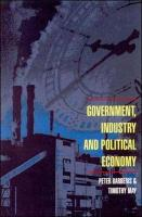 Government, Industry and Political Economy