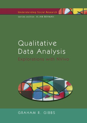 Qualitative Data Analysis: Explorations with NVivo (Understanding Social Research) - Graham Gibbs