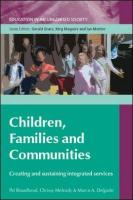 Children, Families and Communities: Creating and Sustaining Integrated Services