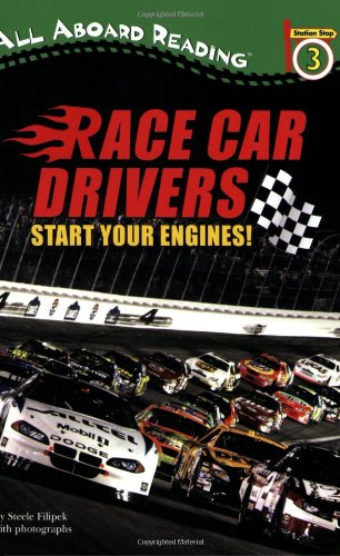 Race Car Drivers: Start Your Engines! - Steele Filipek