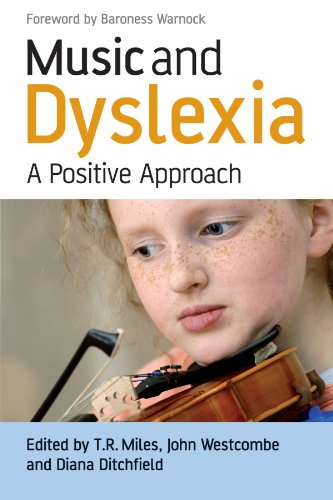 Music and Dyslexia: A Positive Approach - Tim Miles; John Westcombe; Diana Ditchfield