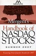 Mergent's Handbook of NASDAQ Stocks: Summer 2007