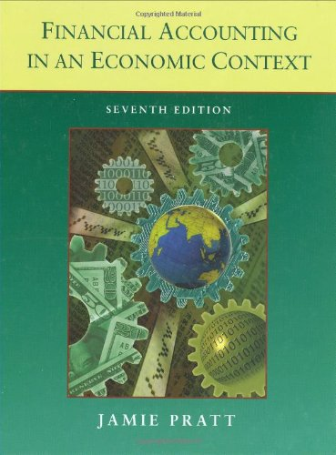 Financial Accounting in an Economic Context - Pratt, Jamie