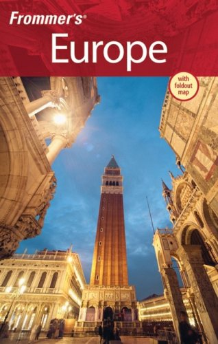 Frommer's Europe (Frommer's Complete Guides) - Darwin Porter; Danforth Prince; George McDonald; Sherry Marker