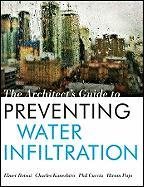 The Architect's Guide to Preventing Water Infiltration