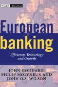 European Banking: Efficiency, Technology and Growth