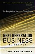 Next Generation Business Handbook: New Strategies from Tomorrow's Thought Leaders