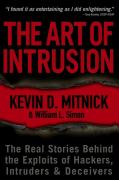 The Art of Intrusion: The Real Stories Behind the Exploits of Hackers, Intruders & Deceivers