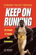 Keep on Running: The Science of Training and Performance