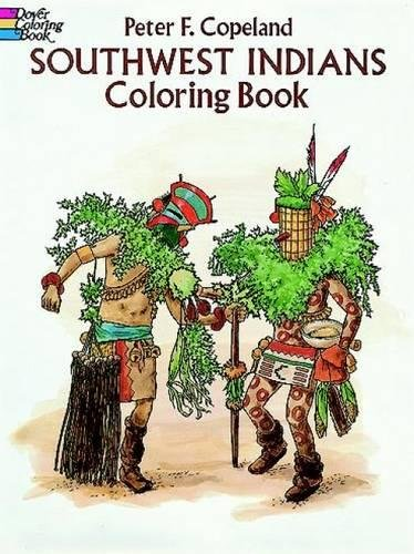 Southwest Indians Coloring Book (Paperback) - Peter F. Copeland