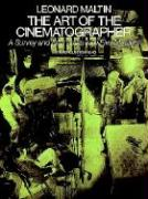 The Art of the Cinematographer: A Survey and Interviews with Five Masters