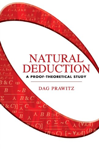 Natural Deduction: A Proof-Theoretical Study (Dover Books on Mathematics) - Dag Prawitz; Mathematics