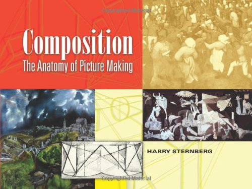 Composition: The Anatomy of Picture Making - Harry Sternberg