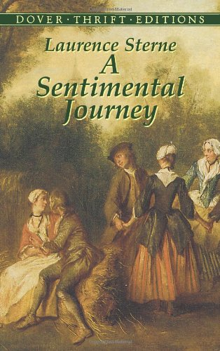 A Sentimental Journey: Through France and Italy by Mr. Yorick (Dover Thrift Editions) - Laurence Sterne