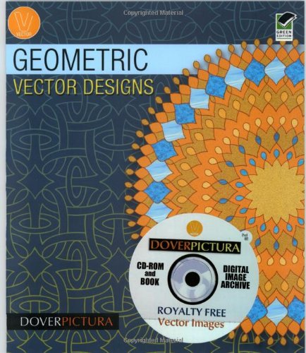 Geometric Vector Designs (Dover Pictura Electronic Clip Art) - Alan Weller
