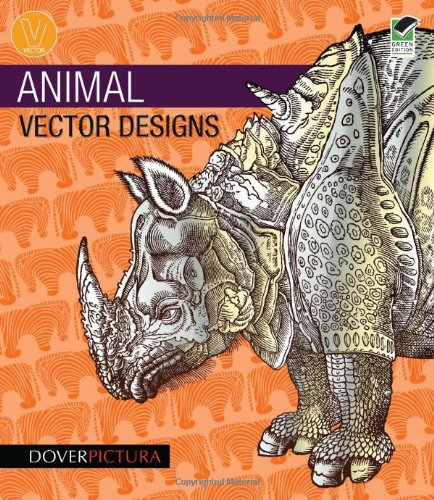 Animal Vector Designs (Dover Pictura Electronic Clip Art) - Alan Weller