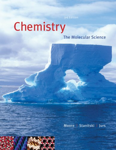 Chemistry: The Molecular Science (with CengageNOW 2-Semester Printed Access Card) (Available Titles CengageNOW) - John W. Moore; Conrad L. Stanitski; Peter C. Jurs
