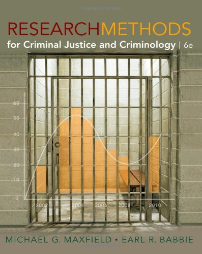 Research Methods for Criminal Justice and Criminology - Michael G. Maxfield, Earl R. Babbie