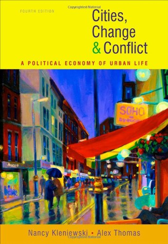 Cities, Change, and Conflict - Nancy Kleniewski; Alexander R. Thomas