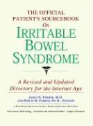 The Official Patient's Sourcebook on Irritable Bowel Syndrome: A Revised and Updated Directory for the Internet Age