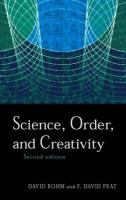 Science, Order and Creativity Second Edition