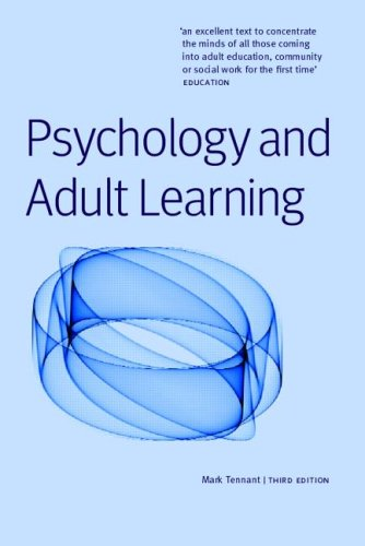 Psychology and Adult Learning - Mark Tennant